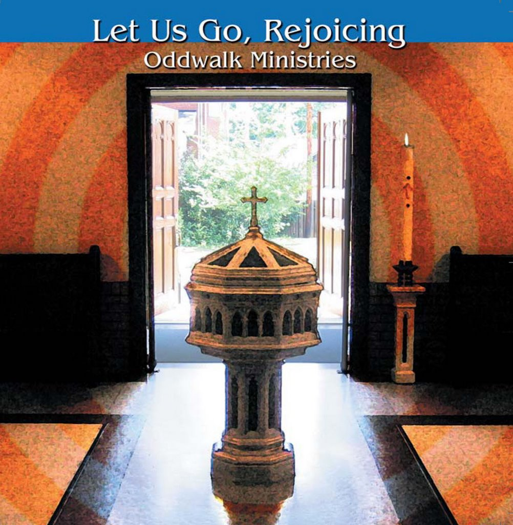 Let Us Go, Rejoicing