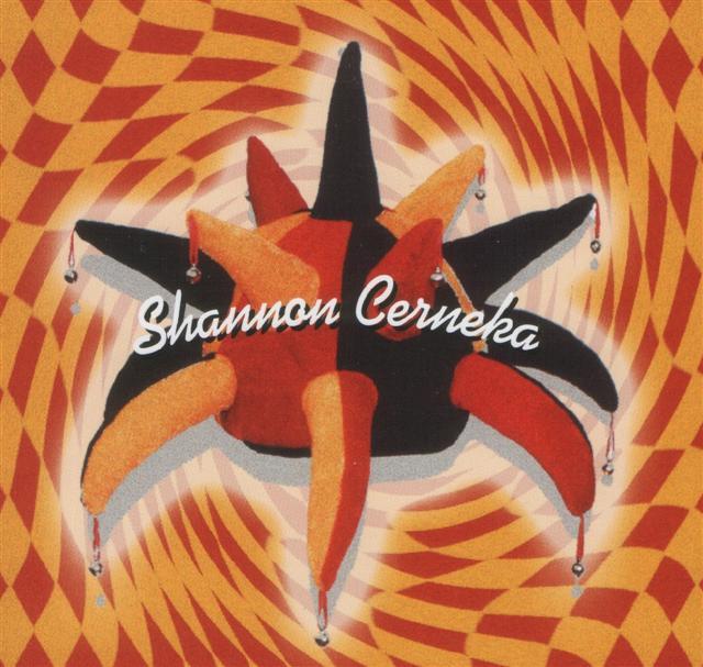 Shannon Cerneka (CD)